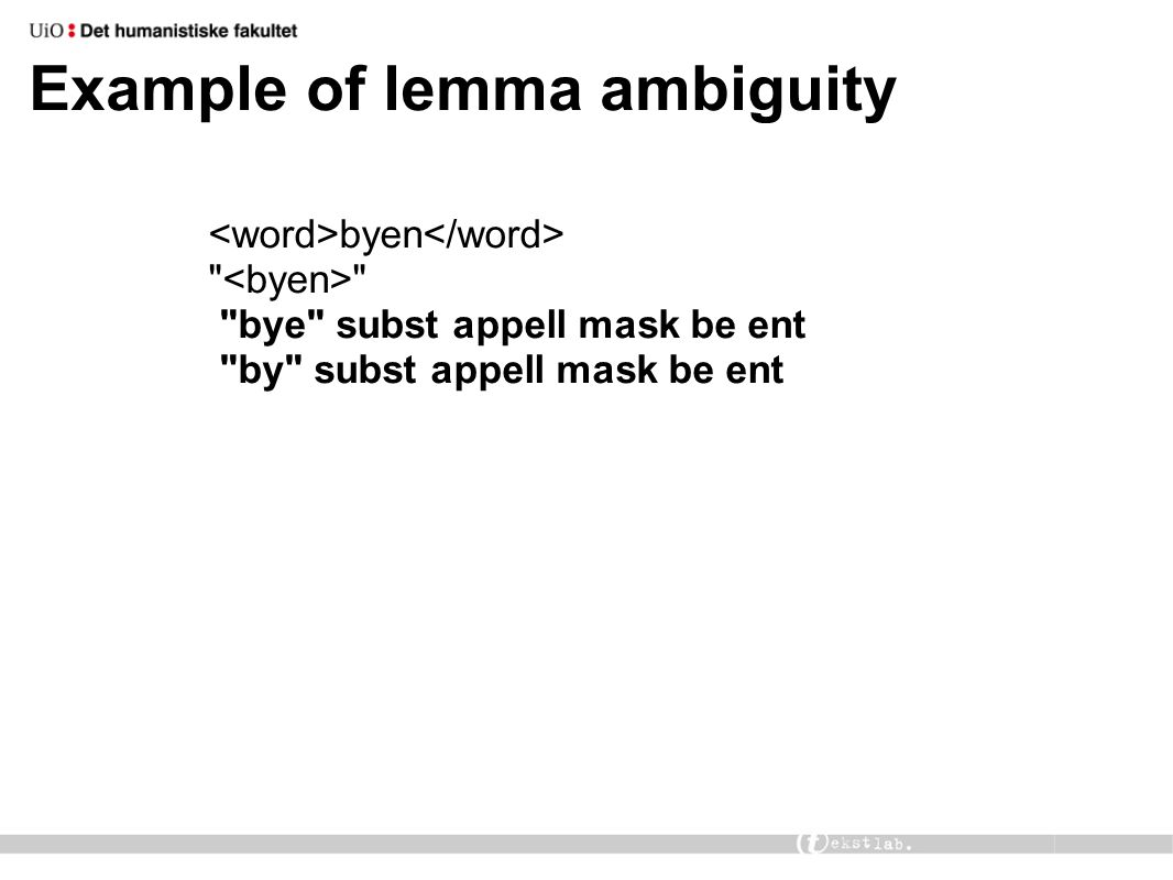 Example of lemma ambiguity byen