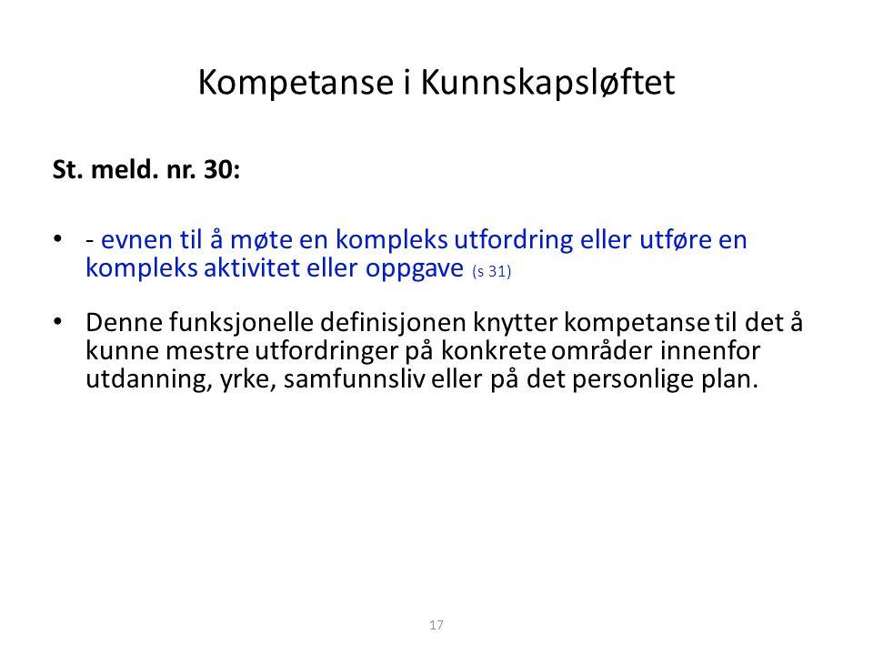 Kompetanse i Kunnskapsløftet St.meld. nr.