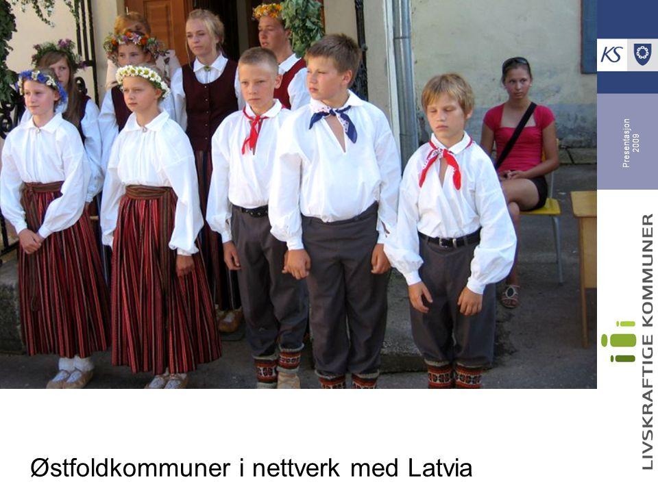 Presentasjon 2009 Østfoldkommuner i nettverk med Latvia