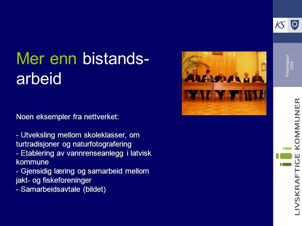 Presentasjon 2009 Mer enn bistands- arbeid Noen eksempler fra nettverket: - Utveksling mellom skoleklasser, om turtradisjoner og naturfotografering -