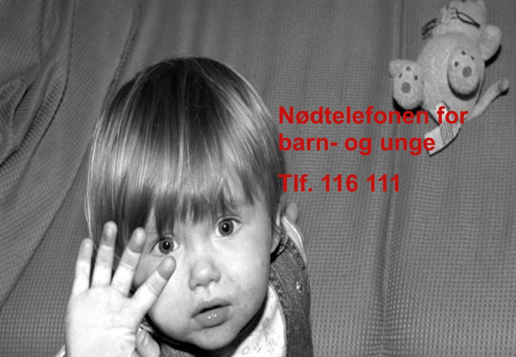 Nødtelefonen for barn- og unge Tlf. 116 111
