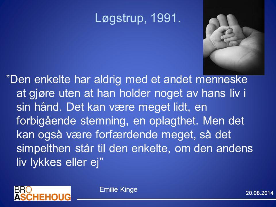 """Løgstrup, 1991. """"Den enkelte har aldrig med et andet menneske at gjøre uten at han holder noget av hans liv i sin hånd. Det kan være meget lidt, en fo"""