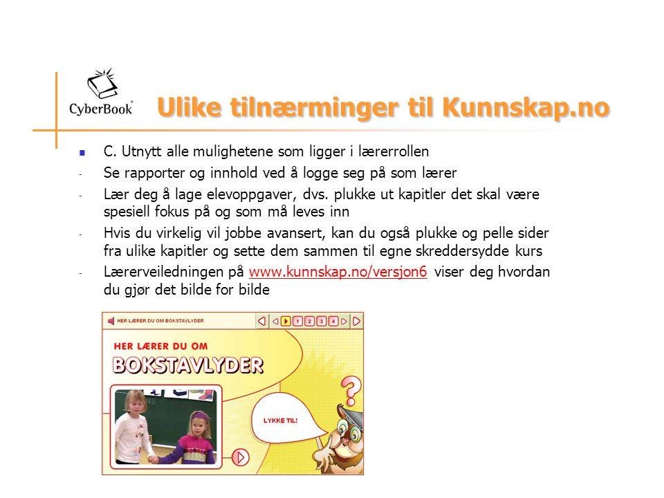 Ulike tilnærminger til Kunnskap.no C.