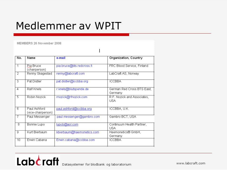 www.labcraft.com Datasystemer for blodbank og laboratorium Medlemmer av WPIT