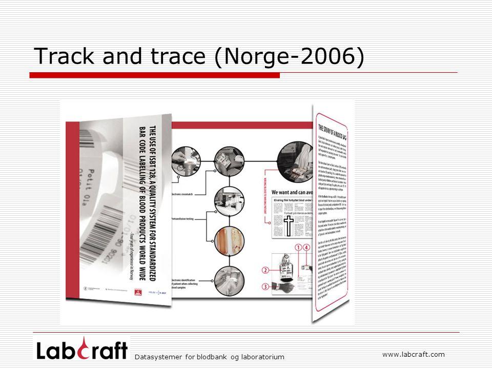 www.labcraft.com Datasystemer for blodbank og laboratorium Track and trace (Norge-2006)