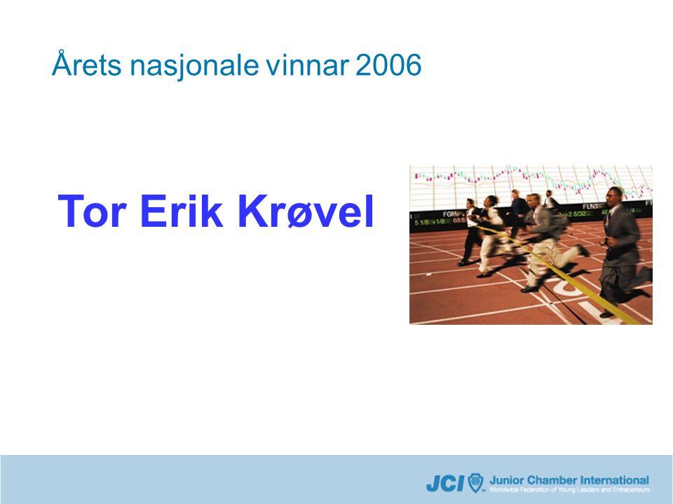 Årets nasjonale vinnar 2006 Tor Erik Krøvel