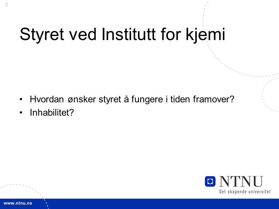 4 Sak 2012/06 Strategi for Institutt for kjemi Saken var presentert i møtet 01.06.2012 og presentasjonene var sendt til alle representantene.