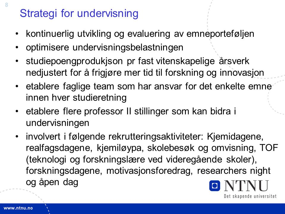8 Strategi for undervisning kontinuerlig utvikling og evaluering av emneporteføljen optimisere undervisningsbelastningen studiepoengprodukjson pr fast
