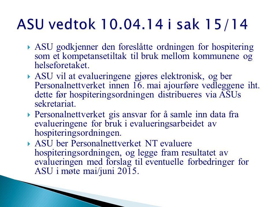  ASU godkjenner den foreslåtte ordningen for hospitering som et kompetansetiltak til bruk mellom kommunene og helseforetaket.