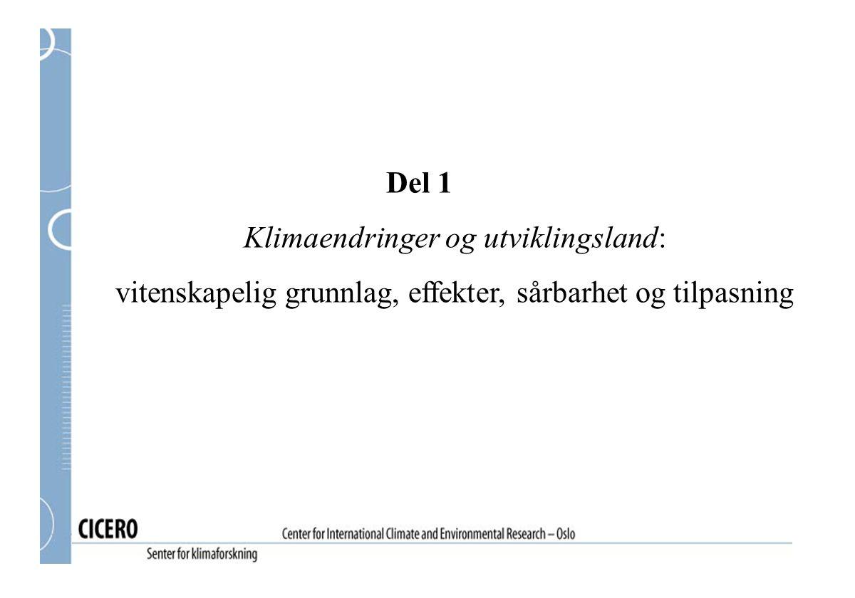 Norsk utviklingshjelp og klima: tematiske koblinger forts.