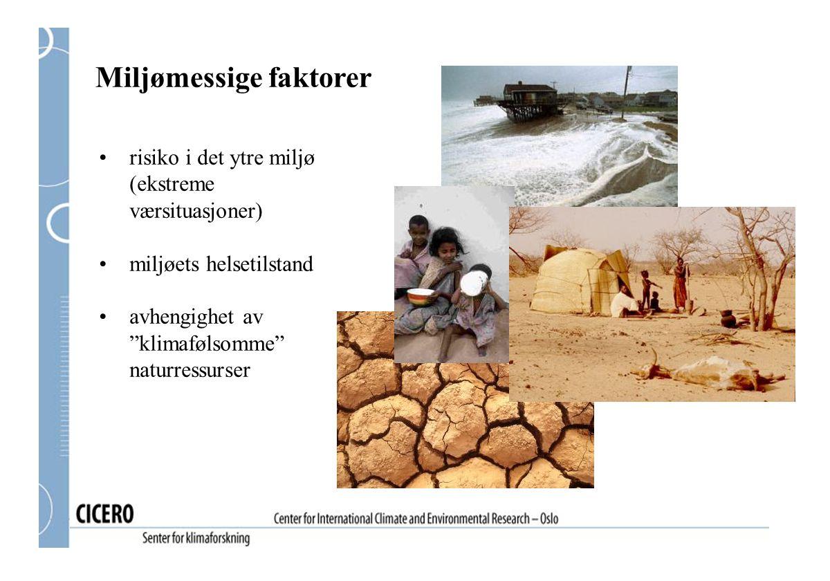 """Miljømessige faktorer risiko i det ytre miljø (ekstreme værsituasjoner) miljøets helsetilstand avhengighet av """"klimafølsomme"""" naturressurser"""