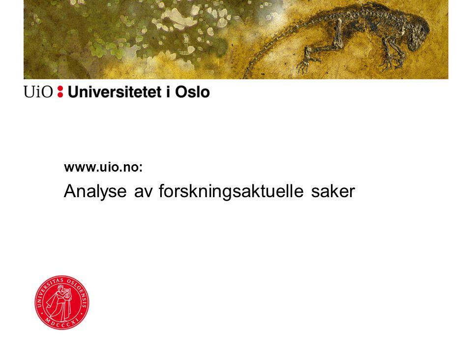www.uio.no: Analyse av forskningsaktuelle saker