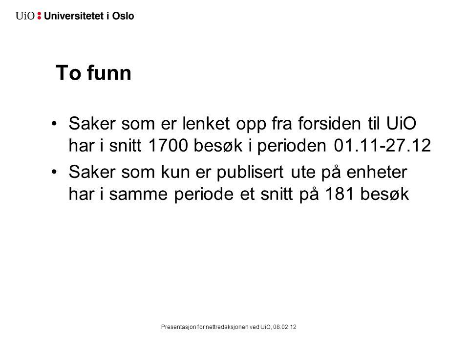 Sak på eldreomsorg fra Aftenposten.no (Publisert 06.11.11) Presentasjon for nettredaksjonen ved UiO, 08.02.12