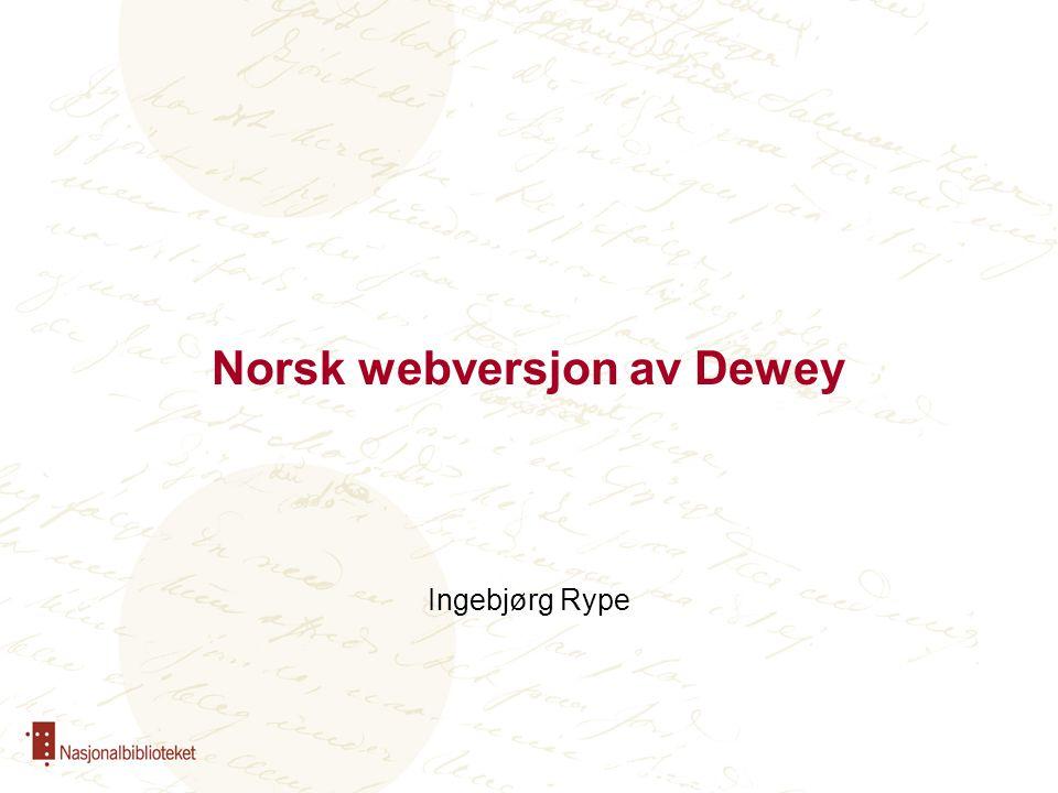 Ingebjørg Rype Norsk webversjon av Dewey