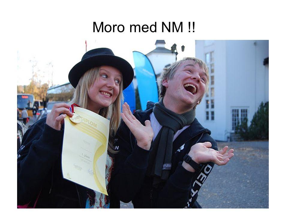 Moro med NM !!