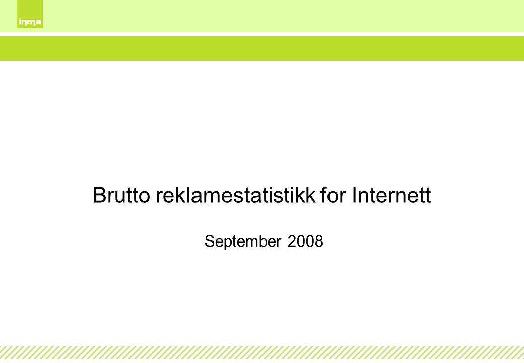 Brutto reklamestatistikk for Internett September 2008