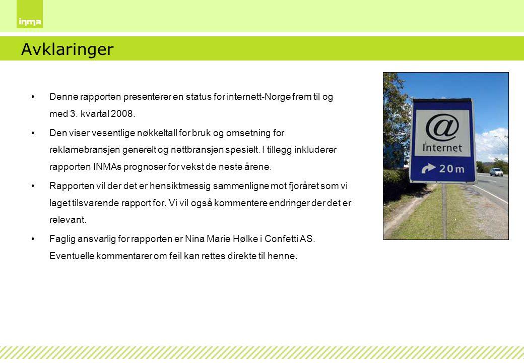 Innledning, nettåret 2008 Nettbransjen styrer mot et konsolideringsår.