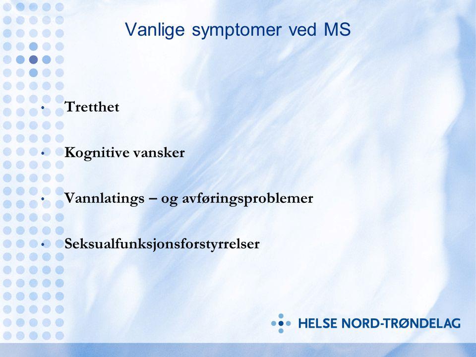 Urinlatingsproblemer hos MS - pasienten Blæresymptomer er vanlig hos MS – pasienter Insidens: 52 -97 % Hyppig og urgepreget vannlating: 31-86% Inkontinens og obstruksjon: 34-72% Med eller uten retensjon: 2-49%