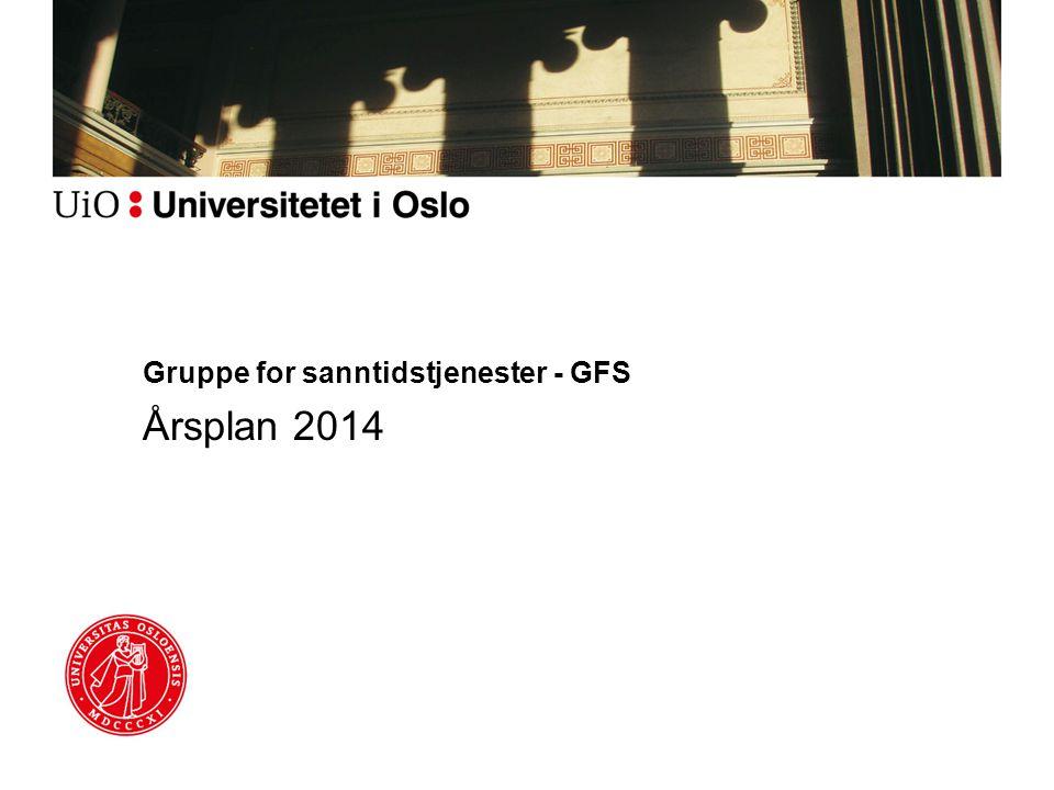 Gruppe for sanntidstjenester - GFS Årsplan 2014