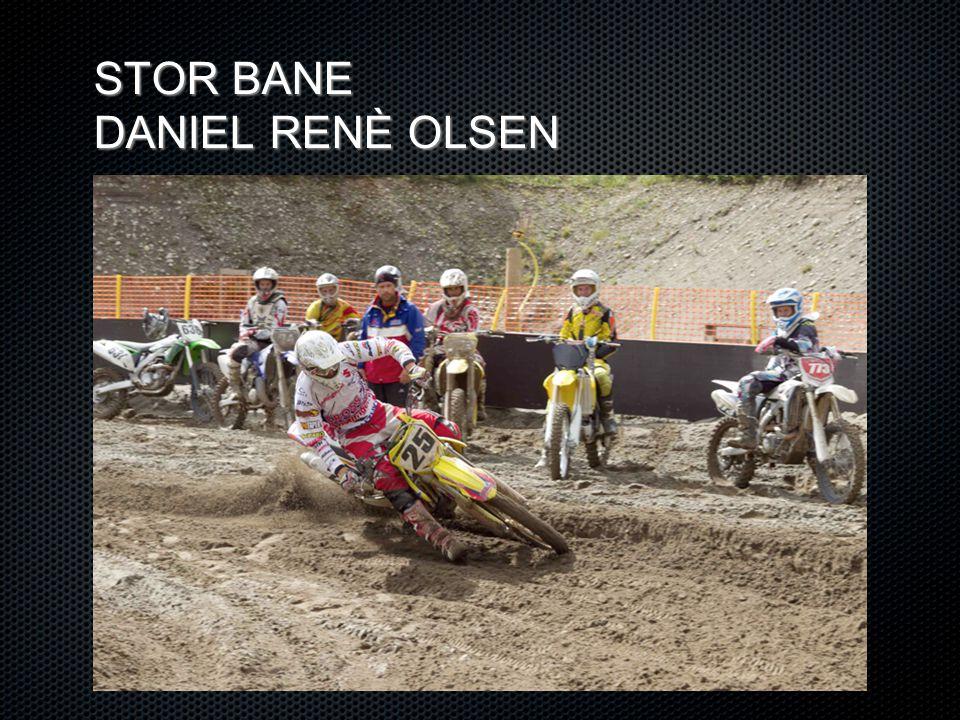 STOR BANE DANIEL RENÈ OLSEN