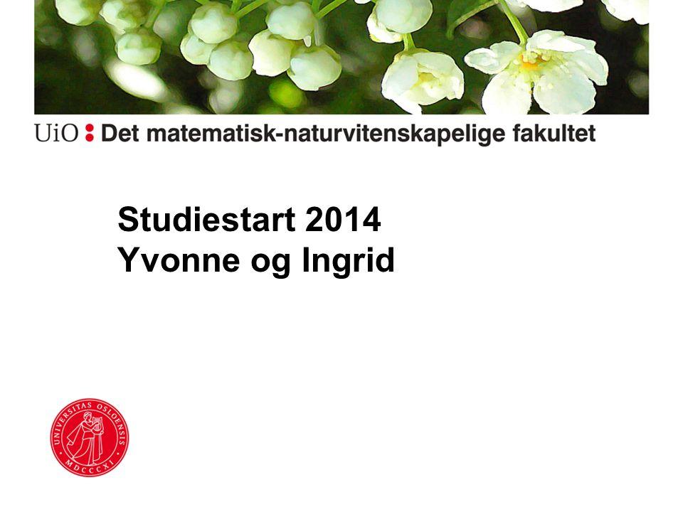 Studiestart 2014 Yvonne og Ingrid