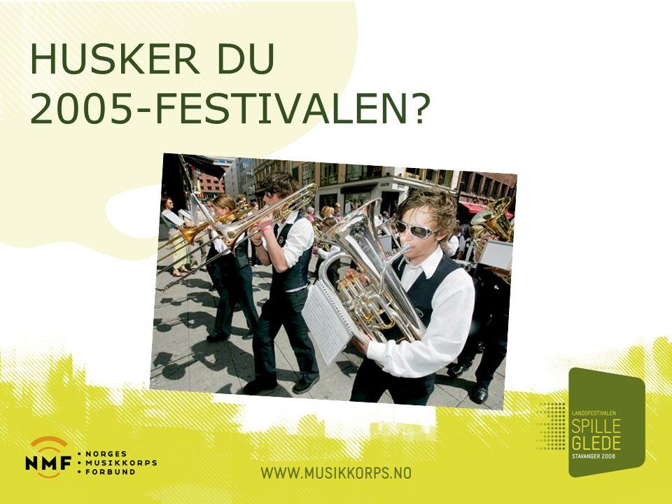 HUSKER DU 2005-FESTIVALEN?