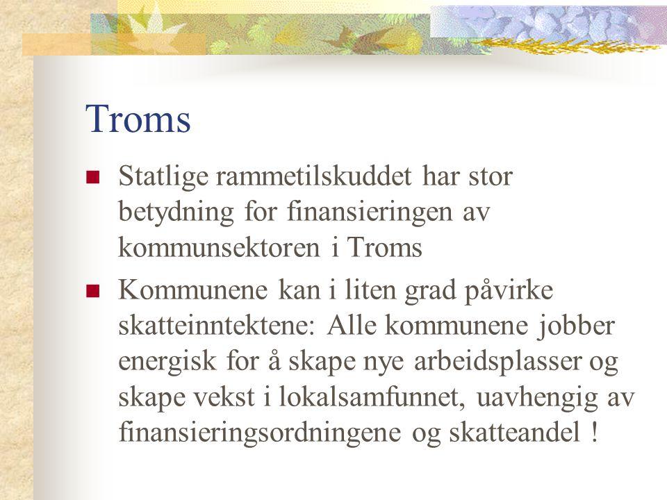 Troms Statlige rammetilskuddet har stor betydning for finansieringen av kommunsektoren i Troms Kommunene kan i liten grad påvirke skatteinntektene: Al
