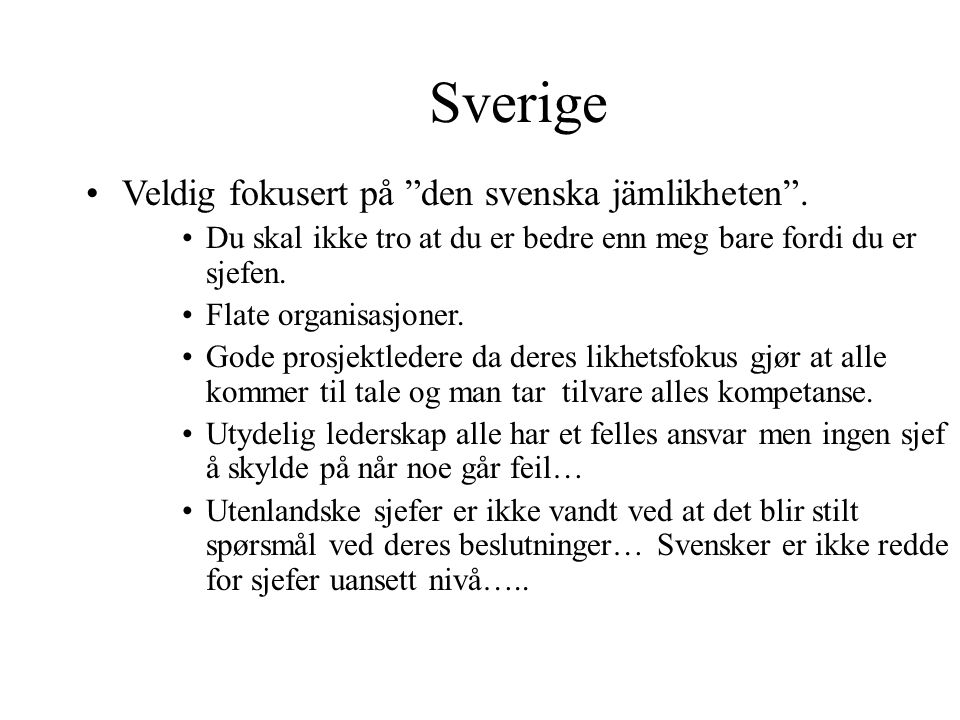 """MAXBO Skolen LS # 1- 98 S 31 BRANSJENS BESTE OPPLÆRINGSPROGRAM Sverige Veldig fokusert på """"den svenska jämlikheten"""". Du skal ikke tro at du er bedre e"""
