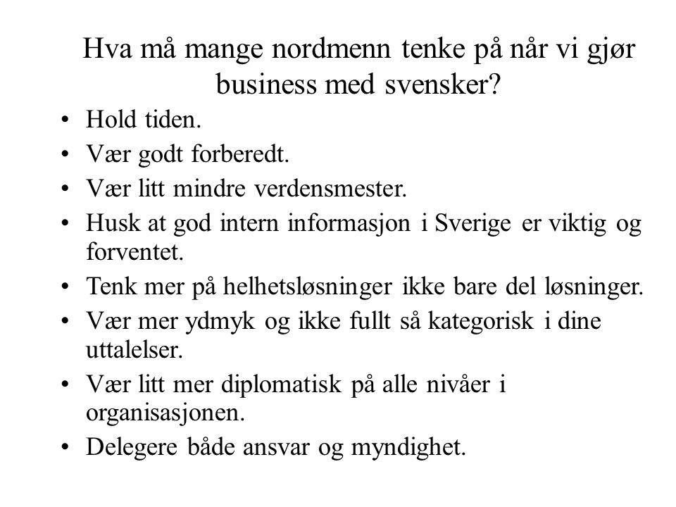 MAXBO Skolen LS # 1- 98 S 34 BRANSJENS BESTE OPPLÆRINGSPROGRAM Hva må mange nordmenn tenke på når vi gjør business med svensker.