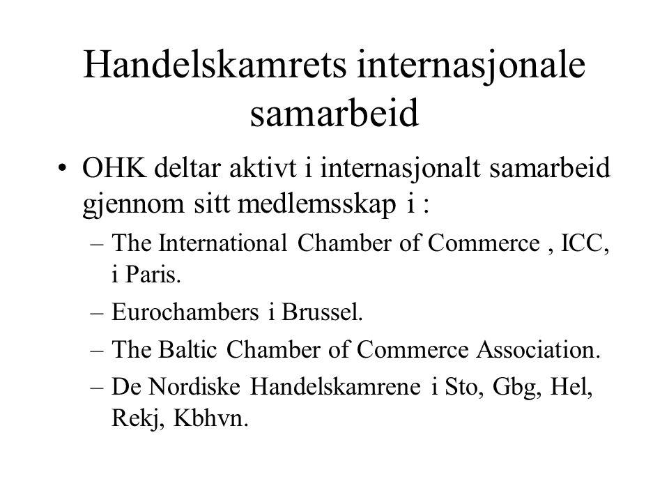 MAXBO Skolen LS # 1- 98 S 76 BRANSJENS BESTE OPPLÆRINGSPROGRAM Handelskamrets internasjonale samarbeid OHK deltar aktivt i internasjonalt samarbeid gjennom sitt medlemsskap i : –The International Chamber of Commerce, ICC, i Paris.