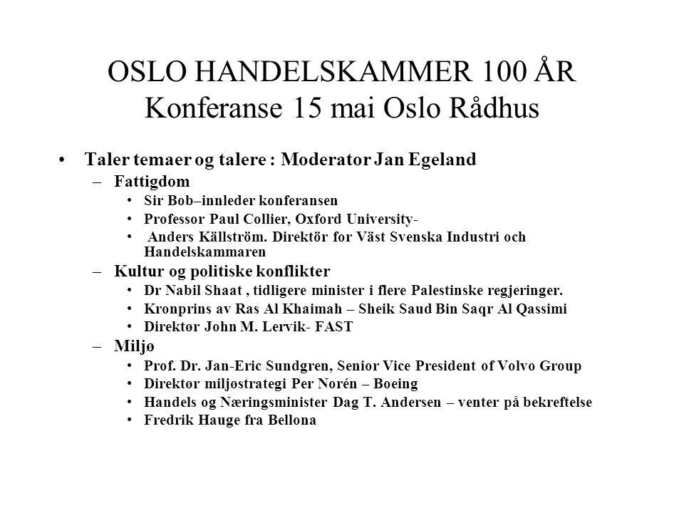 MAXBO Skolen LS # 1- 98 S 90 BRANSJENS BESTE OPPLÆRINGSPROGRAM OSLO HANDELSKAMMER 100 ÅR Konferanse 15 mai Oslo Rådhus Taler temaer og talere : Modera