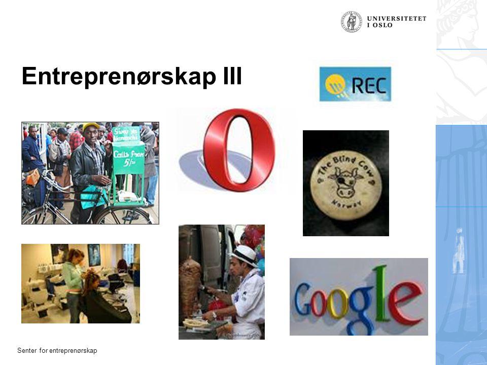Senter for entreprenørskap Innovasjon I Definisjon: Mange, lange og brede = ZZZZzzzzzzzzzzzzz Nytt (og forhåpentligvis bedre) på en eller annen måte (Kim 07)