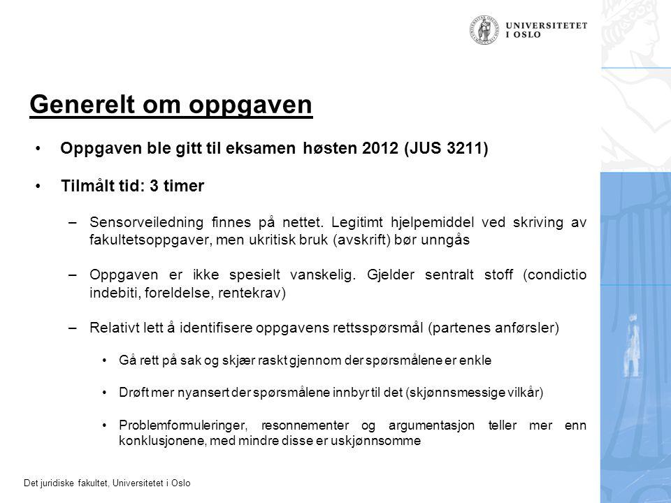 Det juridiske fakultet, Universitetet i Oslo 1.