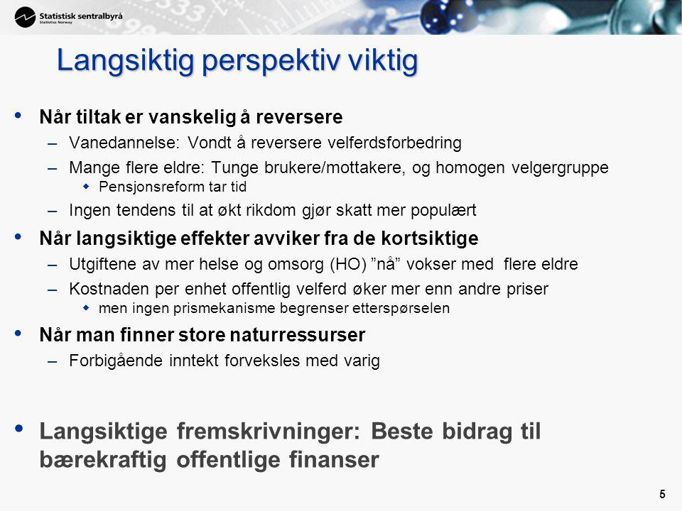 6 Grunnlag for analyser: Modeller Norske modeller relativt enkle, men detaljerte 1.