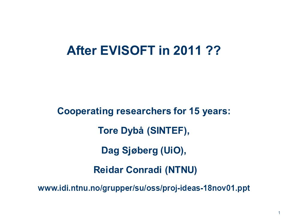 1 After EVISOFT in 2011 .