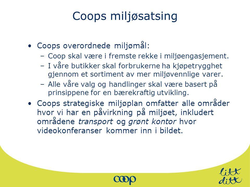 Coops miljøsatsing Coops overordnede miljømål: –Coop skal være i fremste rekke i miljøengasjement.