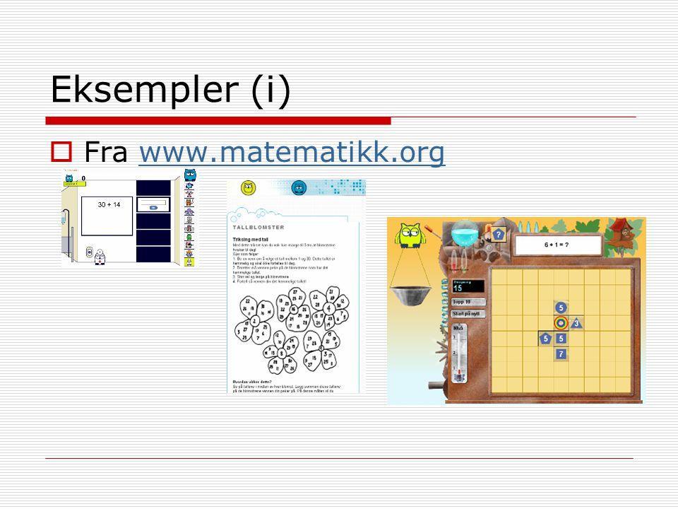 Eksempler (i)  Fra www.matematikk.orgwww.matematikk.org