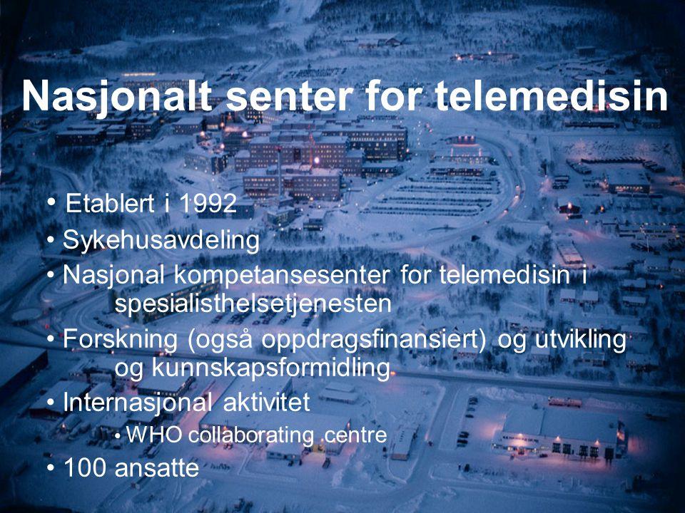 Nasjonalt senter for telemedisin Etablert i 1992 Sykehusavdeling Nasjonal kompetansesenter for telemedisin i spesialisthelsetjenesten Forskning (også oppdragsfinansiert) og utvikling og kunnskapsformidling Internasjonal aktivitet WHO collaborating centre 100 ansatte