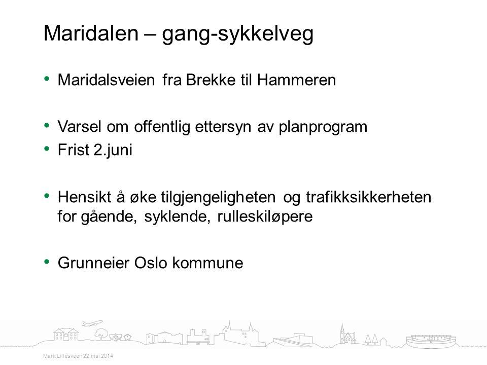 Maridalsveien fra Brekke til Hammeren Varsel om offentlig ettersyn av planprogram Frist 2.juni Hensikt å øke tilgjengeligheten og trafikksikkerheten f