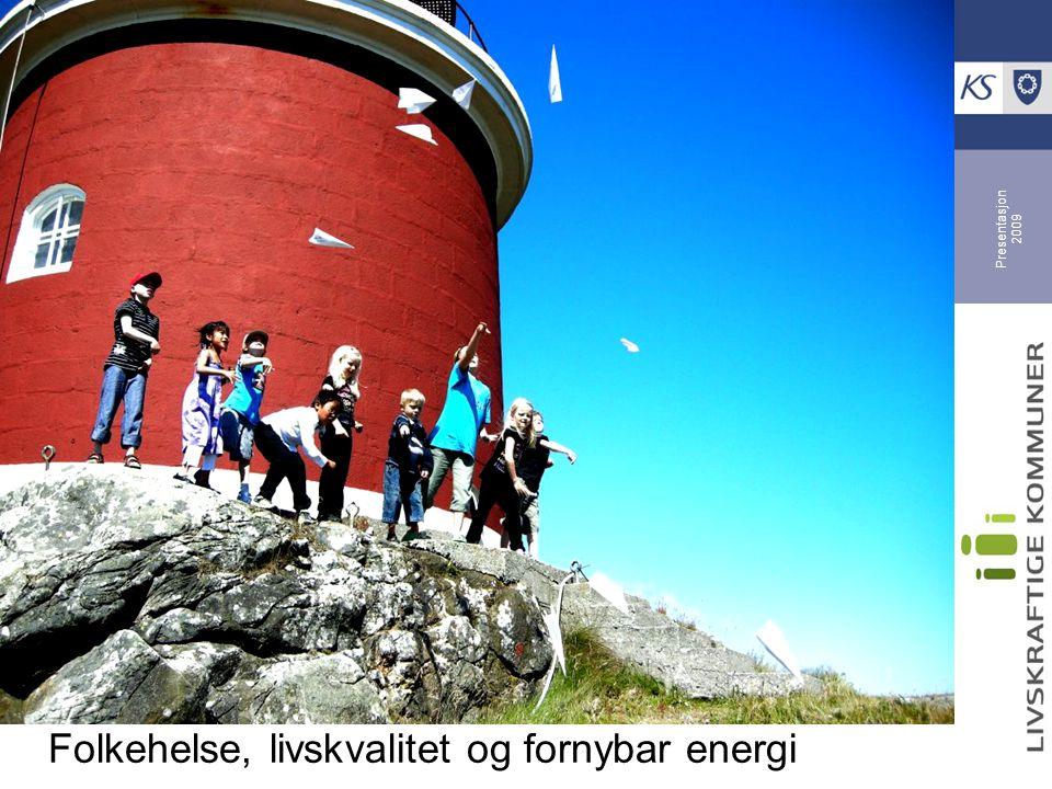 Presentasjon 2009 Norges minste kommune 218 innbyggere med suksess: - tydelig visjon og helhetstenkning - kultur- og naturvennlige tiltak - verdens første vind- og hydrogenanlegg - involvering og vilje til å gjøre jobben
