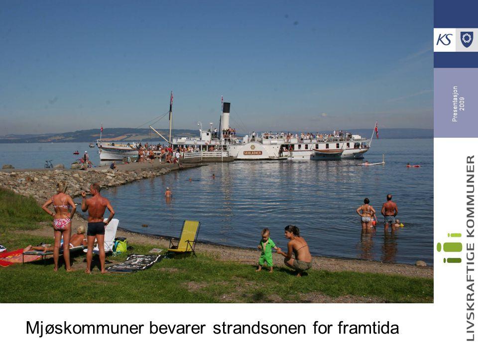 Differensiert forvaltning av strandsonen 9 kommuner samarbeider om interkommunal strandsoneplan Pilotstatus som bl.a.