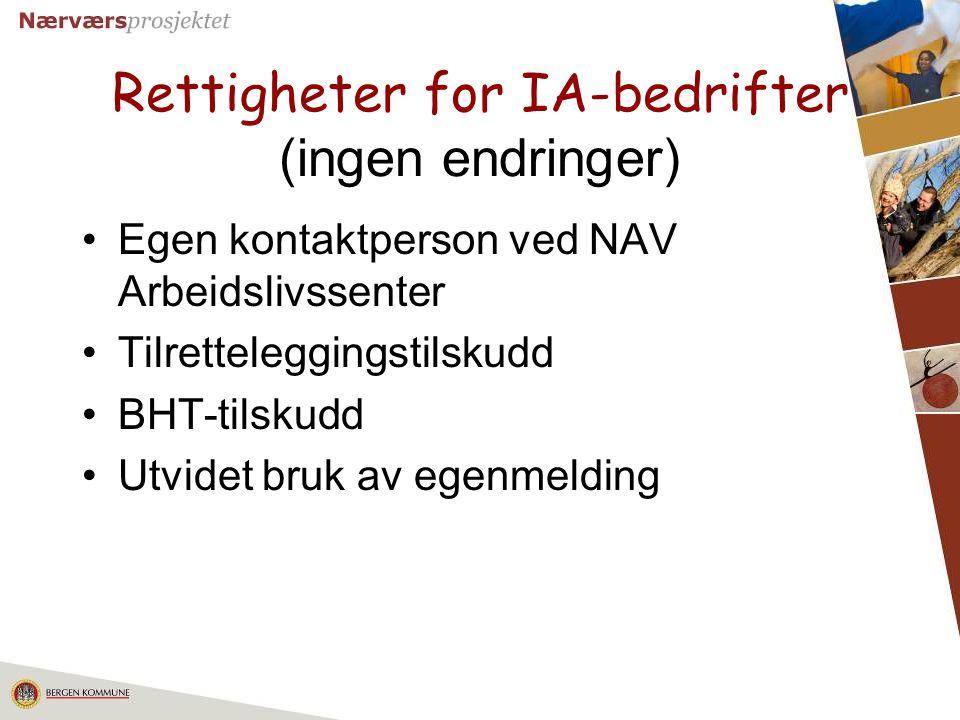 14 Rettigheter for IA-bedrifter (ingen endringer) Egen kontaktperson ved NAV Arbeidslivssenter Tilretteleggingstilskudd BHT-tilskudd Utvidet bruk av e