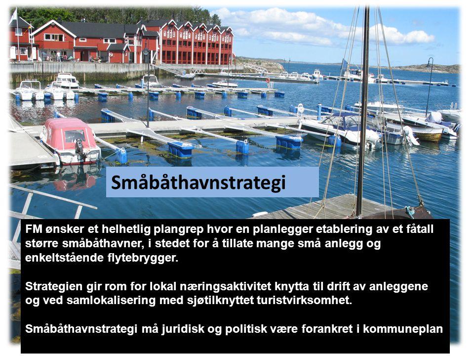 FM ønsker et helhetlig plangrep hvor en planlegger etablering av et fåtall større småbåthavner, i stedet for å tillate mange små anlegg og enkeltstående flytebrygger.
