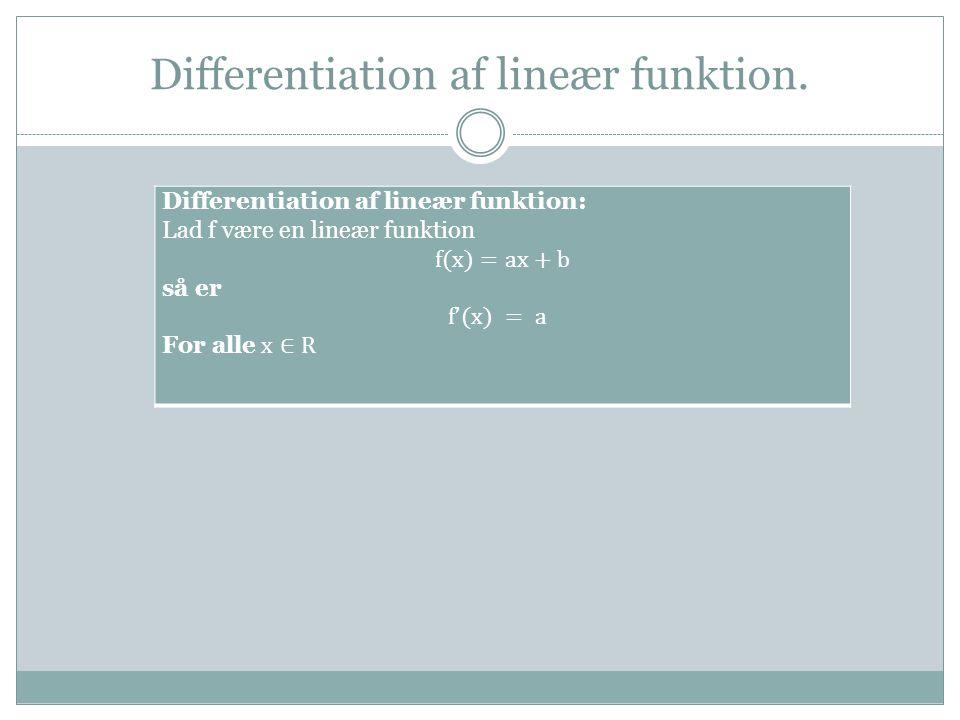 Differentiation af f(x)=ax 2