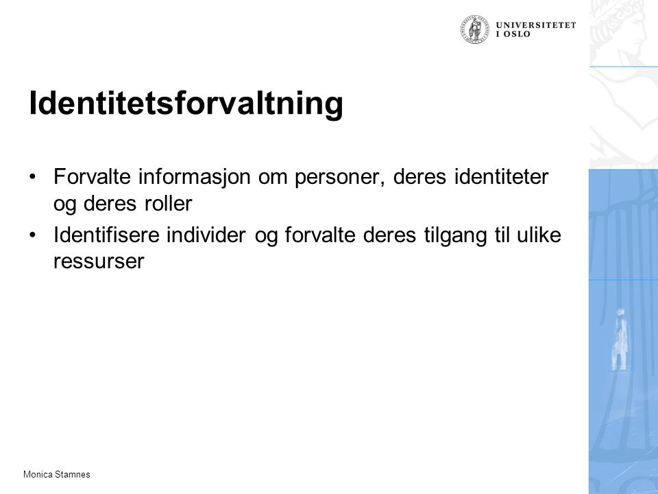 Monica Stamnes Affiliations Affiliations (tilknytninger) importeres fra kildesystemene (SAP/FS).