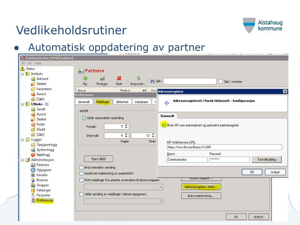 Vedlikeholdsrutiner ●Automatisk oppdatering av partner Alstahaug, Herøy, Leirfjord og Dønna kommune 9