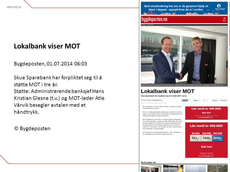 Lokalbank viser MOT Bygdeposten, 01.07.2014 06:03 Skue Sparebank har forpliktet seg til å støtte MOT i tre år.