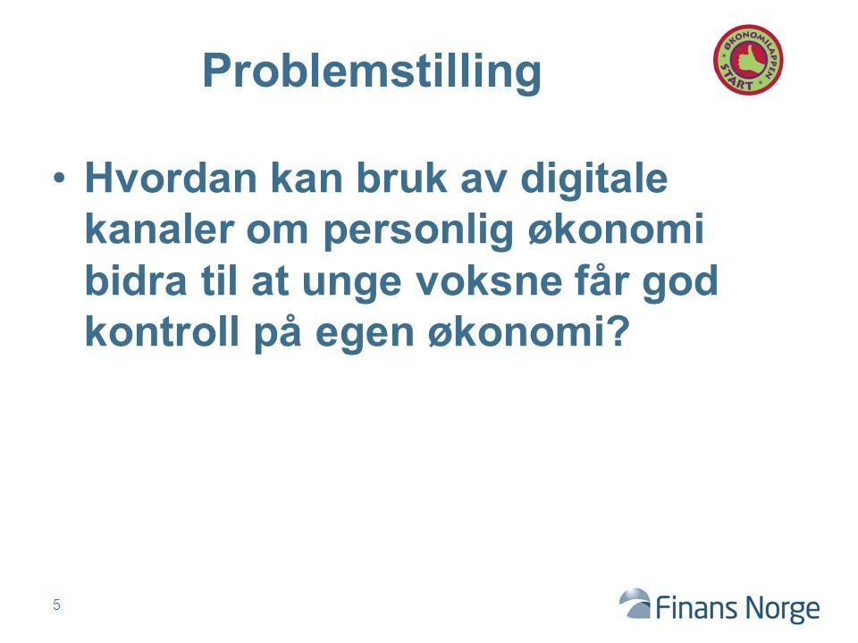 Hvordan kan bruk av digitale kanaler om personlig økonomi bidra til at unge voksne får god kontroll på egen økonomi.
