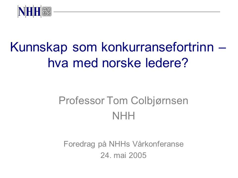 Kunnskap som konkurransefortrinn – hva med norske ledere.