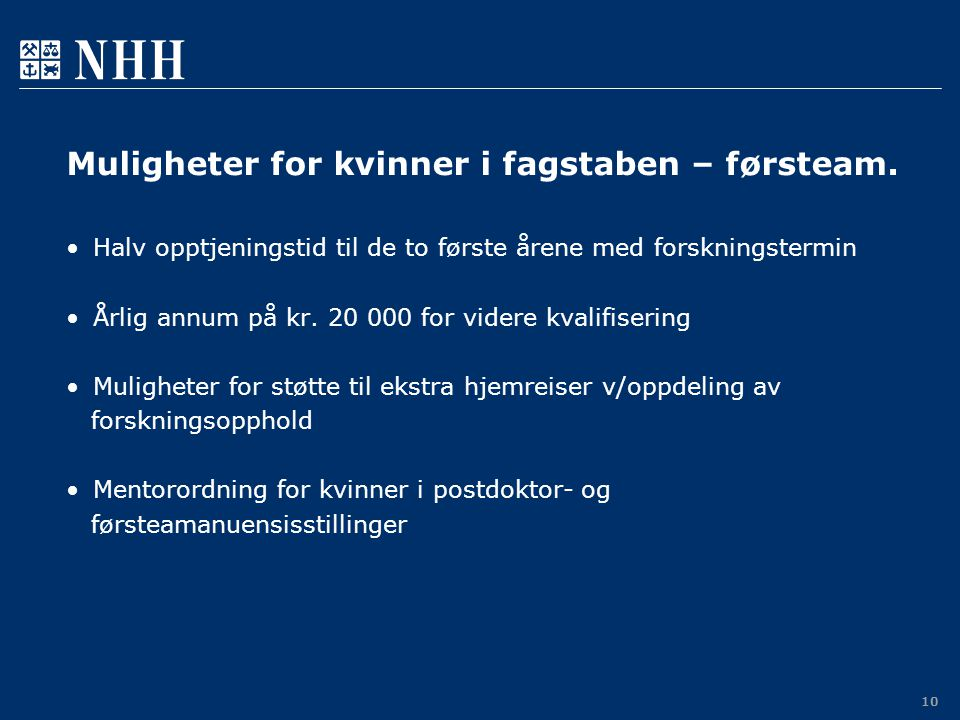 Muligheter for kvinner i fagstaben – førsteam.